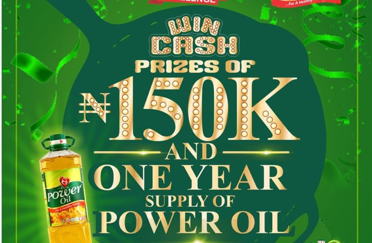 Power Oil #PanSeriesChallenge, N150K Cash and Power Oil Supply for Grabs.