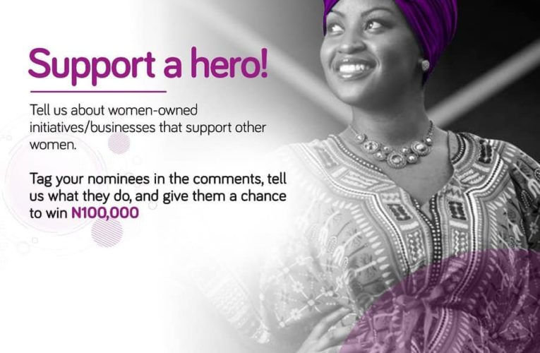 "Nominate a Hero to Win N100,000 in Wema Bank ""Support A Hero"" Contest."